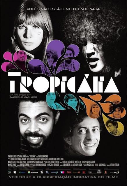 Tropicália (2012) - Direção: Marcelo Machado