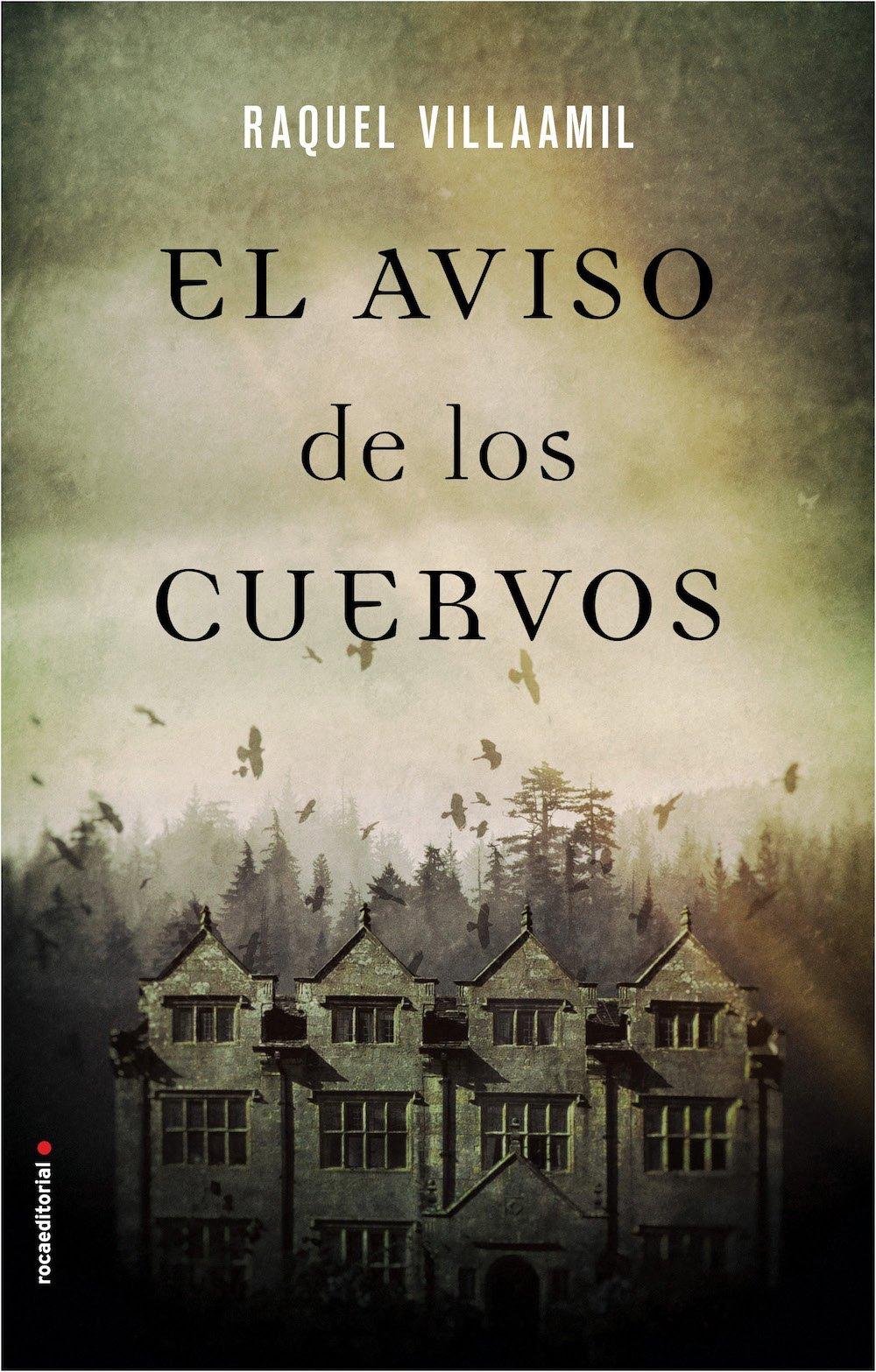"""Sorteo de un ejemplar de """"El aviso de los cuervos"""", de Raquel Villaamil"""