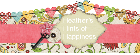 Heather&#39;s Hints of Happiness