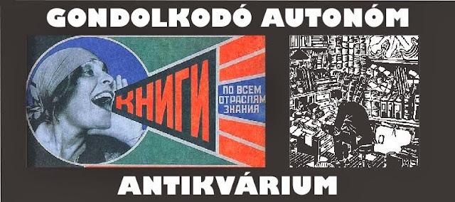 Gondolkodó antikvárium, anarchista, kommunista, anarchizmus, kommunizmus