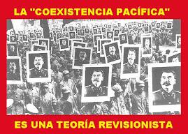 """La """"coexistencia pacífica"""" es una teoría revisionista"""