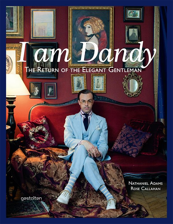 Grey Fox: I am Dandy: The Return of the Elegant Gentleman ...