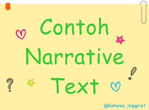 Pengertian, Contoh, Generic Structure Narrative Text Bahasa Inggris