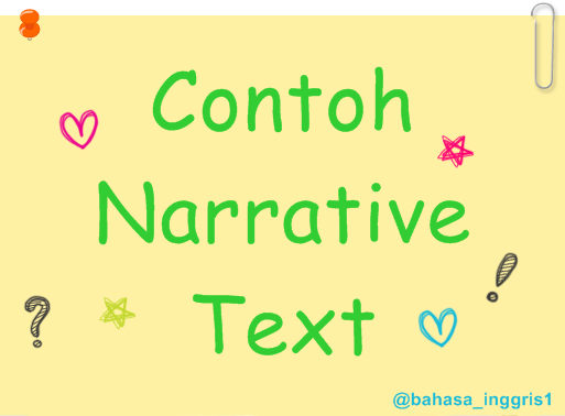 Contoh Narrative Text Bahasa Inggris Lengkap Belajar Bahasa Inggris