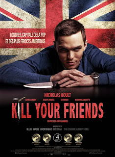 Kill Your Friends ( 2015 )