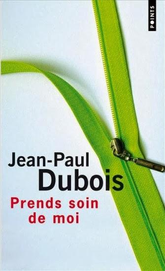 Prends soin de moi - Jean Paul Dubois