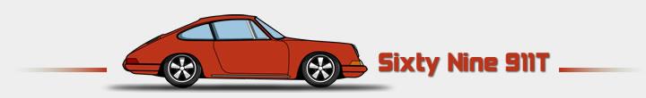 My Sixty Nine 911T