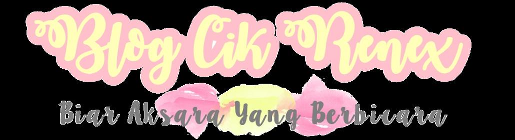 Blog Cik Renex