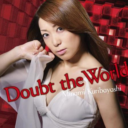 Minami Kuribayashi (栗林みな実) - Doubt the World ALBUM (Download Mp3 Mediafire)