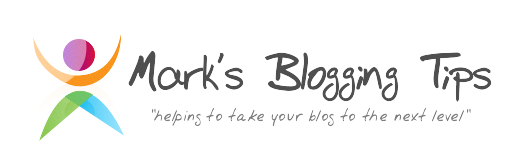 Mark's Blogging Tips