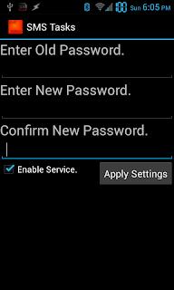 SMS Tasks es una aplicación que te permite controlar tu Android Via SMS y por medio de Comandos es bastante fáci de Usar . Basta con enviar un SMS al dispositivo con el comando @ password. Entonces, ¿qué comandos son compatibles? Muy pocos, sin embargo la gran mayoría requiere acceso root: Apague el teléfono (sólo root) Reiniciar (sólo root) Reiniciar en Recovery (sólo root) Enviar el comando de terminal (sólo root) Desinstalar una aplicación a través de nombre de paquete (sólo root) Enviar a uno o varios mensajes Bypass de LockScreen (sólo root) Comandos segun el Creador: Commands (and format)