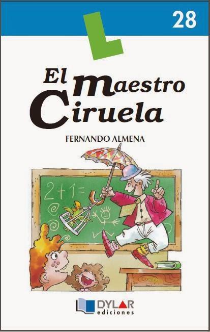 http://www.dylar.es/Libros/285/28.%2028.-El-maestro-Ciruela-%28Libro-+-Cuaderno%29-.html