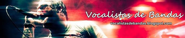 Vocalistas De Bandas