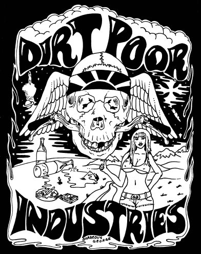 Dirt Poor Industries