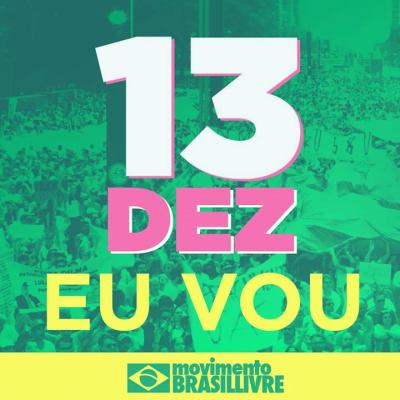13 de dezembro é impeachment de Dilma, Movimento Brasil Livre