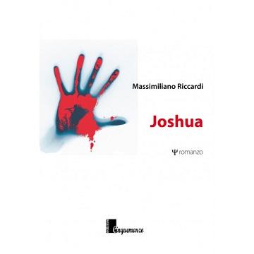 """"""" Joshua"""" Massimiliano Riccardi"""""""
