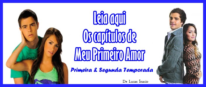 MEU PRIMEIRO AMOR TEMPORADAS