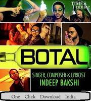 Botal by Indeep Bakshi