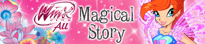 "____NUEVO CONCURSO / NEW CONTEST____ _________Winx Club All: ""Magical Story""________"