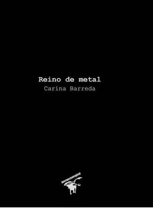 Reino de metal de Carina Barreda