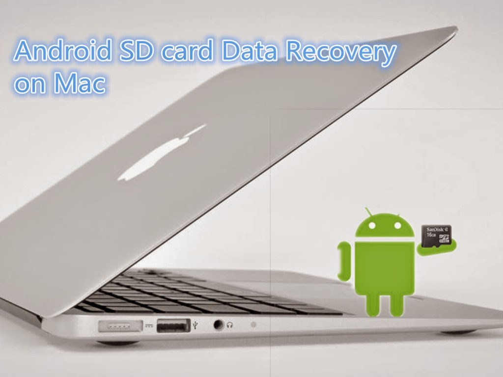 recover data from android micro-sd card on mac