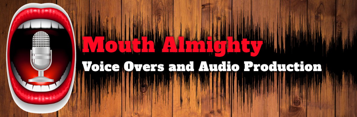 Mouth Almighty Voice Overs