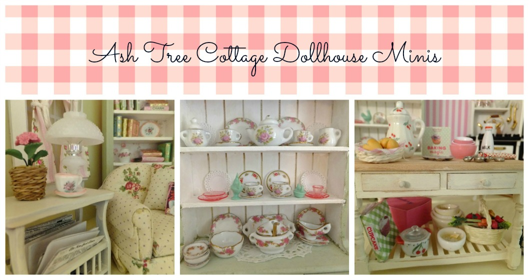 Ash Tree Cottage Dollhouse Minis