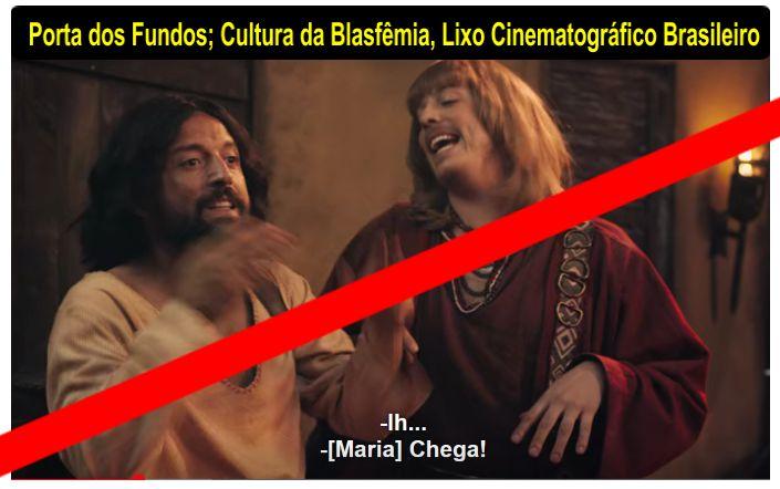 Porta dos Fundos; Cultura da Blasfêmia.