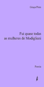 FUI QUASE TODAS AS MULHERES DE MODIGLIANI