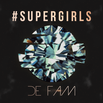 DE FAM #SUPERGIRLS