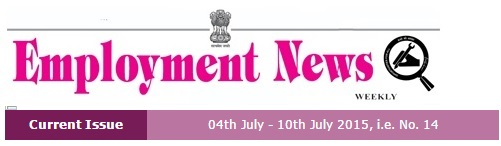Employment News 04.07.2015 to 10.07.2015