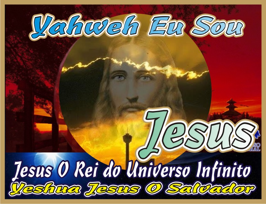 Yahweh Eu Sou Yeshua Jesus Nosso Salvador
