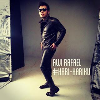 Awi Rafael - Hari-Hariku MP3