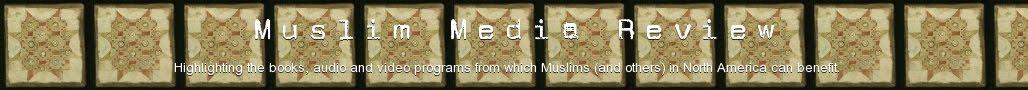 Muslim Media Review