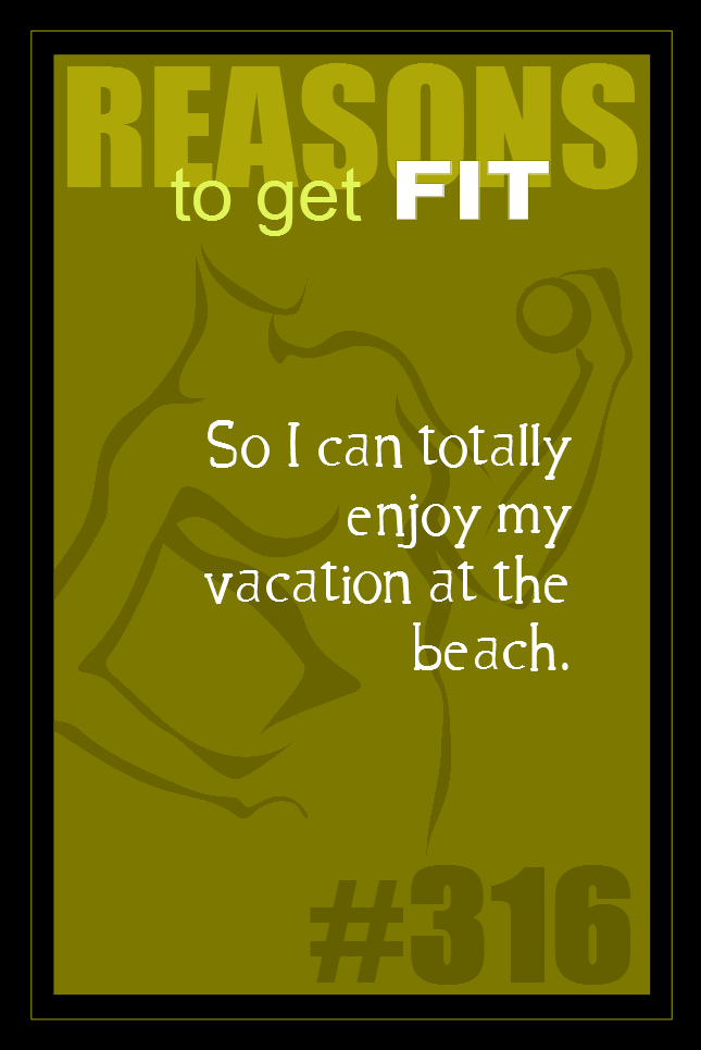 365 Reasons to Get Fit #316