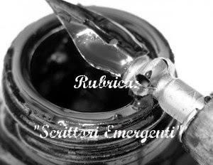 """Rubrica: """"Scrittori Emergenti"""""""
