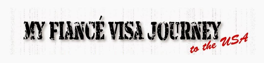 My fiance visa journey to the USA
