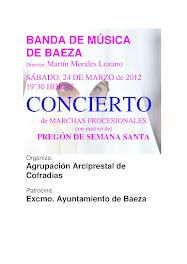 PREGÓN DE SEMANA SANTA BAEZA 2012 - BANDA DE MÚSICA DE BAEZA