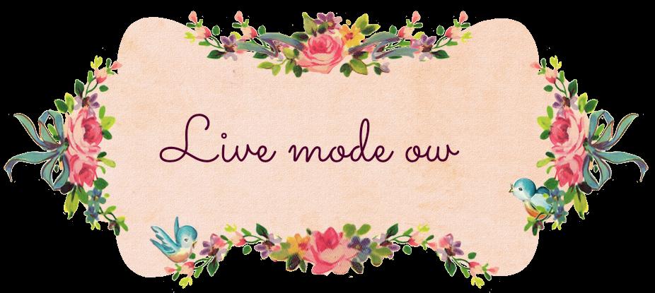Live mode ow
