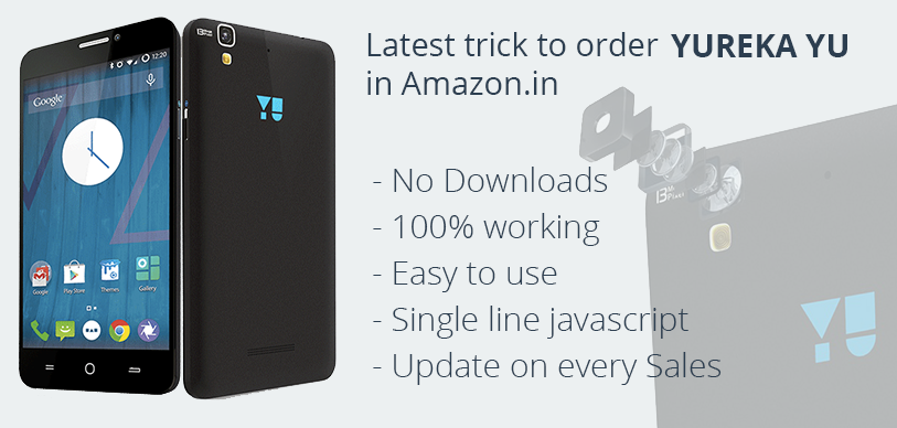 Buy 100% Yureka Yu Mobile before going out of stock using script (Method added)