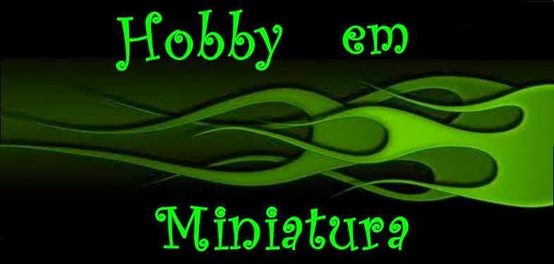 Hobby em Miniatura