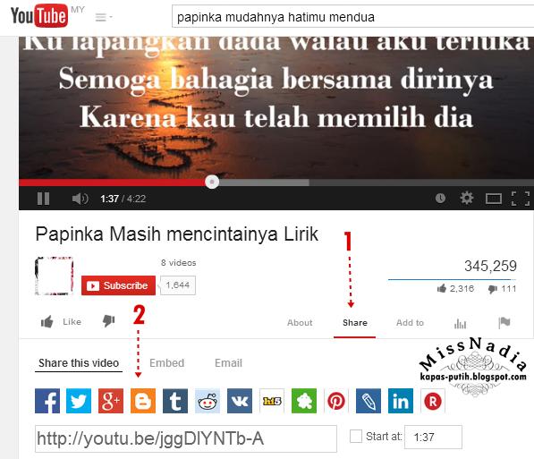 Tutorial: Masukkan Video dari Youtube dalam entri blog - Share Video