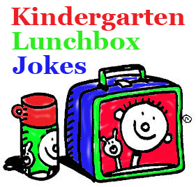 Kindergarten and Elementary Lunchboxes Need Kid Jokes
