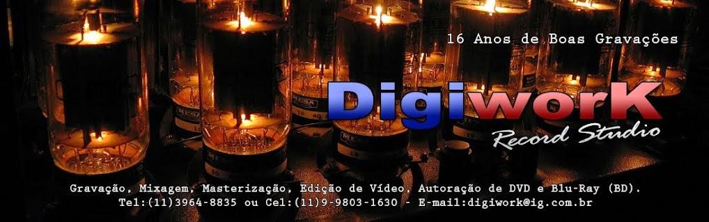 Digiwork Record Studio - Gravação, Edição, Mixagem e Masterização
