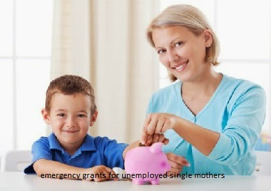 emergency grants for unemployed single moms