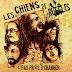 Les Chiens de Ruelles - C'pas près d'changer (Le Son de Baril, 2014)
