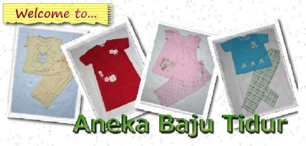 Aneka Baju Tidur