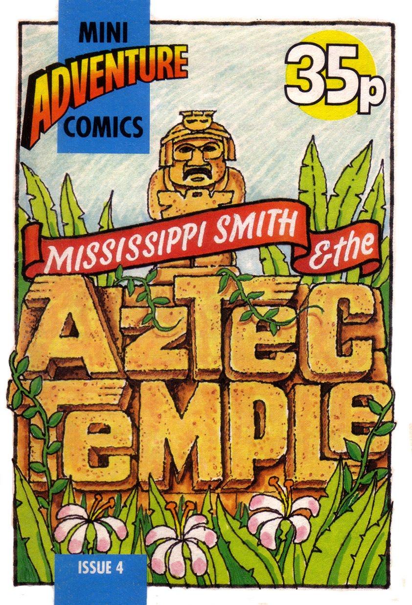 Mini Adventure Comics #4<br>Mississippi Smith & The Aztec Empire