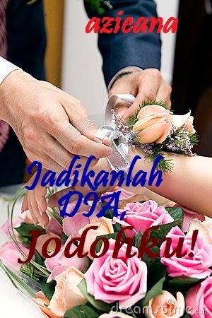 JADIKANLAH DIA,... JODOHKU!