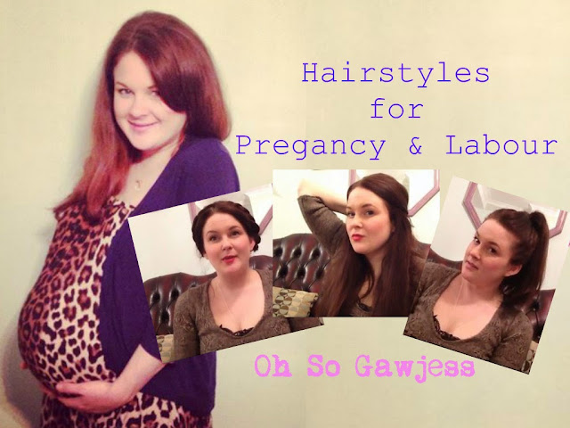 Hairstyles for pregnancy and labour labor tutorial hair